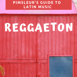 Pimsleur's Guide to Latin Music - Reggaeton