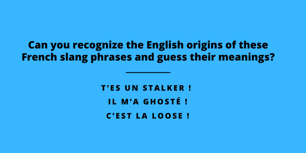 Franglish   French Slang derived from English