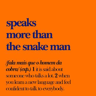 greengodictionary Brazilian slang instagram speaks more than the snake man